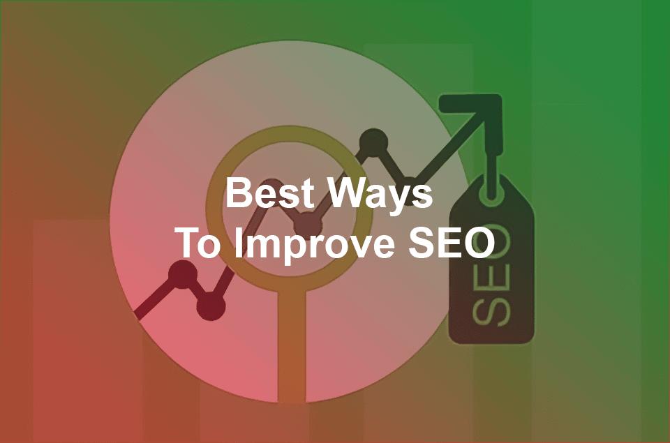 best ways to improve seo