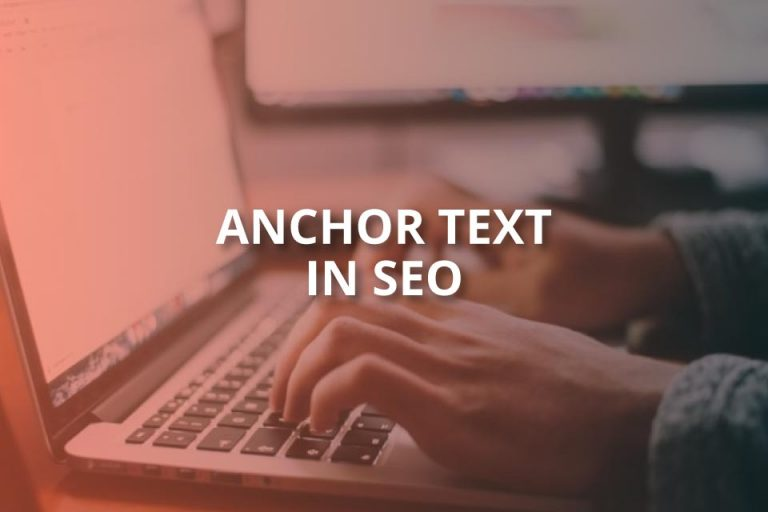 Anchor Text in SEO: What Is It? (2020 Guide)