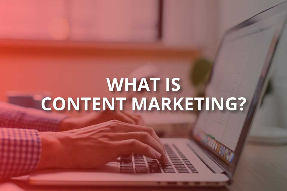 what is content marketing