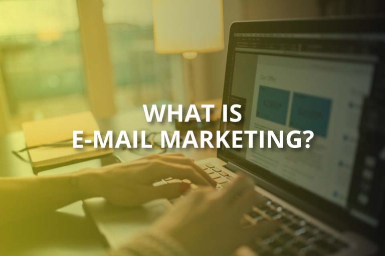 What Is E-Mail Marketing? (E-Mail Marketing Explained)