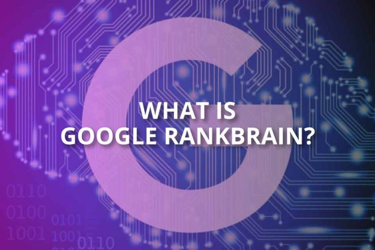 What Is Google RankBrain? (2020 Brief Guide)